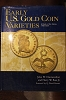 Book Early U. S. Gold Coin Varieties : A Study of Die States, 1795-1834 Hardcover