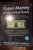 Book Paper Money of The United States 18th Edition Friedberg Like New
